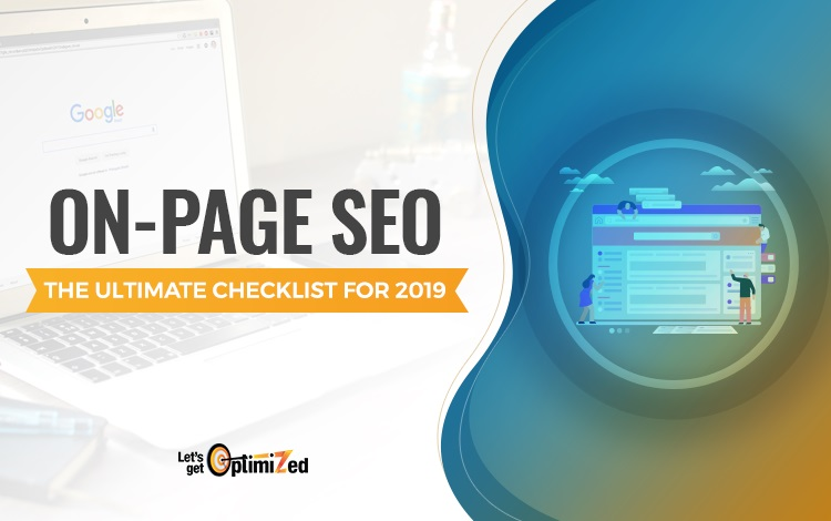 On-page SEO - The Ultimate Checklist for 2019