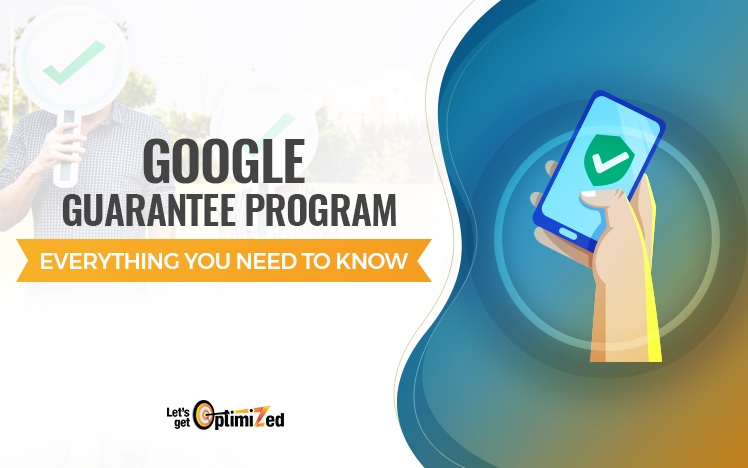 Google Guarantee Program: Everything You Need To Know [How To Apply]